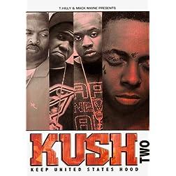 Kush, Vol. 2: Keep United States Hood
