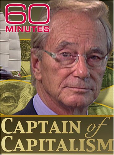 60 Minutes - The Captain of Capitalism (November 4, 2007)
