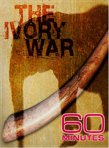 60 Minutes - The Ivory War (November 4, 2007)