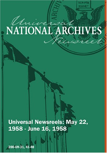 Universal Newsreel Vol. 31 Release 41-48 (1958)