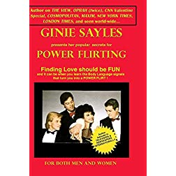 POWER FLIRTING by GINIE SAYLES