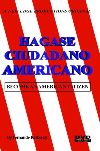 HAGASE CIUDADANO AMERICANO-BECOME AN AMERICAN CITIZEN - (Spanish & English)