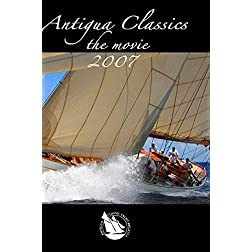 Antigua Classic Yacht Regatta 2007. 20th Anniversary