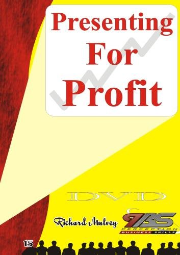 15 - Presenting For Profit by Richard Mulvey