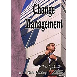 17 - Change Management by Richard Mulvey