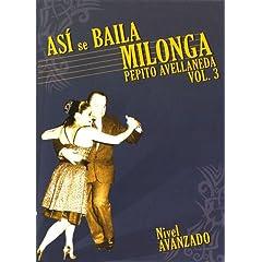 Asi Se Baila Milonga, Vol. 3: Nivel Avanado