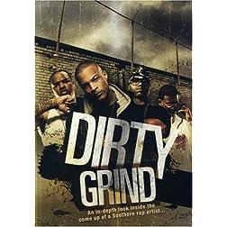 Dirty Grind
