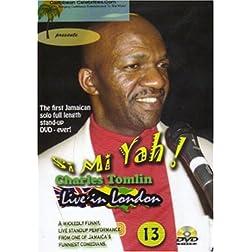 Charles Tomlin: Si Mi Yah - Live in London