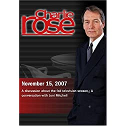 Charlie Rose - Fall Television Season / Joni Mitchell (November 15, 2007)