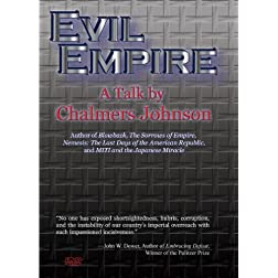 Evil Empire - A Talk by Chalmers Johnson