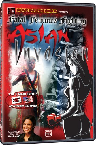Maximum MMA: Fatal Femmes Fighting - Asian Invasion