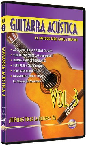 Guitarra Acústica, Vol 3: ¡Tú Puedes Tocar La Guitarra Ya! (Spanish Language Edition) (DVD)
