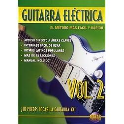 Guitarra Eléctrica, Vol 2: ¡Tú Puedes Tocar La Guitarra Ya! (Spanish Language Edition) (DVD)