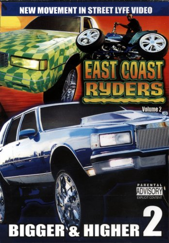 East Coast Ryders: Bigger and Higher, Vol. 2