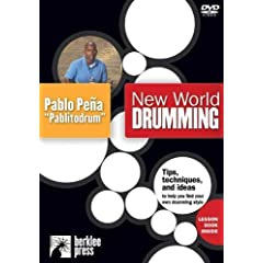 "New World Drumming, Featuring Pablo Pena ""Pablitodrum"""