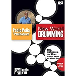 "New World Drumming, Featuring Pablo Pena ""Pablitodrum"""