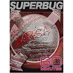 60 Minutes - Superbug (November 11, 2007)