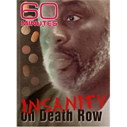 60 Minutes - Insanity on Death Row (November 11, 2007)