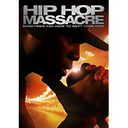 Hip Hop Massacre