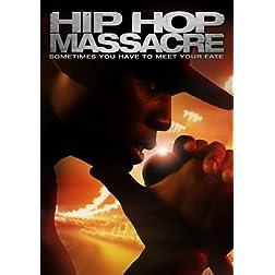 Hip Hop Massacre