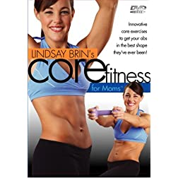 Lindsay Brin's Moms Into Fitness CORE Fitness
