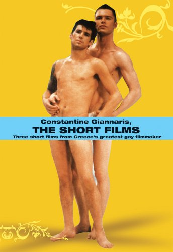 Constantine Giannaris, the short films