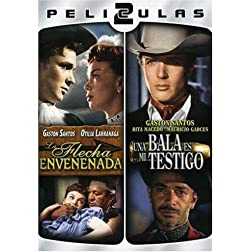 Dos Peliculas Mexicanas: La Flecha Envenenada/Una Balaes Mi Testigo