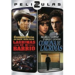 Dos Peliculas Mexicanas: Lagrimas de Mi Barrio/Corona de Lagrimas