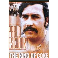 Pablo Escobar: King of Coke
