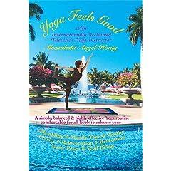 Yoga Feels Good with Internationally Acclaimed Yoga Television Instructor Meenakshi Angel Honig