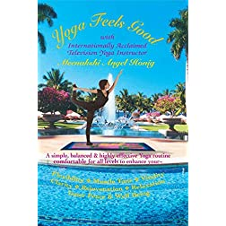 Yoga Feels Good with Internationally Acclaimed Yoga Television Instructor Meenakshi Angel Honig
