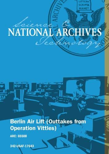 BERLIN AIR LIFT (OUTTAKES FROM