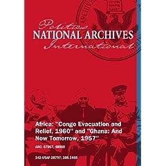 CONGO EVACUATION AND RELIEF, 1960 [Silent, Unedited Footage]