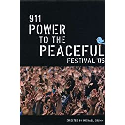 911 Power to the Peaceful Festival 2005