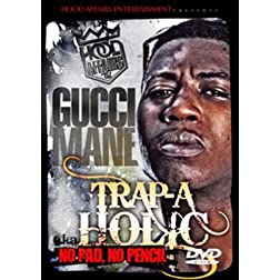 Hood Affairs: Trap-A-Holic Gucci Mane