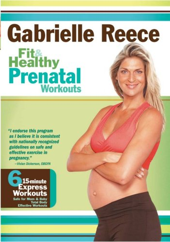 Gabrielle Reece - Fit and Healthy Prenatal Workouts