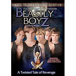 Beastly Boyz: A Twisted Tale of Revenge