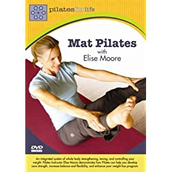 Elise Moore: Pilates for Life: Mat Pilates