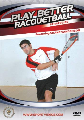 Play Better Racquetball: Strategies