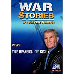 WAR STORIES WITH OLIVER NORTH: THE INVASION OF SICILY