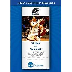 1992 NCAA Division I Women's Basketball Regional Final - Virginia vs. Vanderbilt