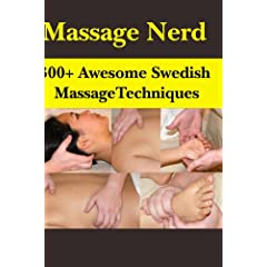 300+ Awesome Swedish Massage Techniques