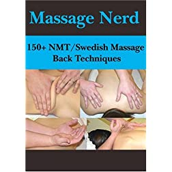 150+ NMT/Swedish Massage Back Techniques