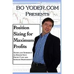 Position Sizing for Maximum Profits