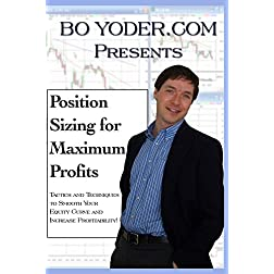 Position Sizing for Maximum Profits