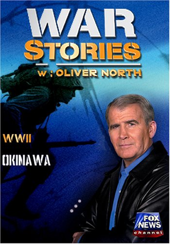 WAR STORIES WITH OLIVER NORTH: OKINAWA