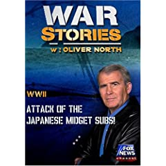 WAR STORIES WITH OLIVER NORTH: ATTACK OF THE JAPANESE MIDGET SUBS!