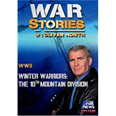 WAR STORIES WITH OLIVER NORTH: WINTER WARRIORS - THE 10TH MOUNTAIN DIVISION