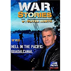 WAR STORIES WITH OLIVER NORTH: HELL IN THE PACIFIC - GUADALCANAL