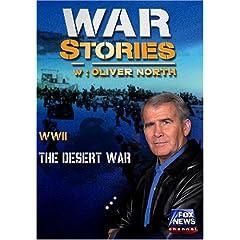 WAR STORIES WITH OLIVER NORTH: THE DESERT WAR